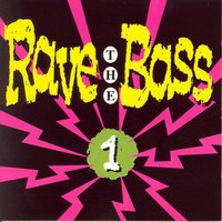 Rave the Bass Vol. 1 — сборник