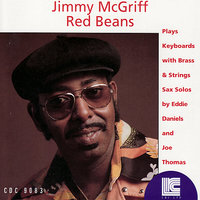Red Beans — Joe Thomas, Jimmy McGriff, Eddie Daniels