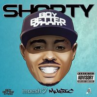 Moesh Music — Shorty