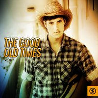 The Good Old Times, Vol. 1 — сборник
