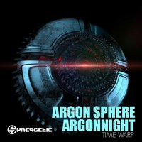 Time Warp - Single — Argonnight, Argon Shpere, Argonnight, Argon Shpere