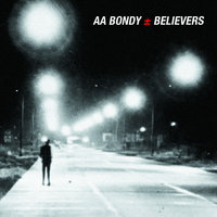 Believers — A.A. Bondy