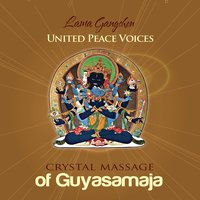 Crystal Massage of Guyasamaja — Lama Gangchen Rinpoche, United Peace Voices