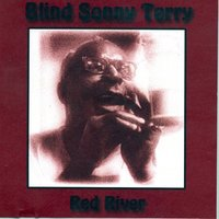 Red River — Blind Sonny Terry