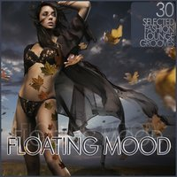 Floating Mood - Fashion Lounge — сборник