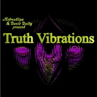 Truth Vibrations — Bryan Wells, David Dalby, Bryan Wells, David Dalby