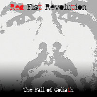 The Fall of Goliath — Red Fist Revolution