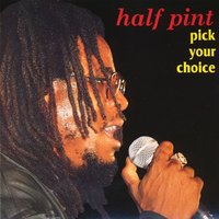 Pick Your Choice — Half Pint