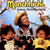 James Hollingworth - Monchhichi — James Hollingworth, James Hollingworth - Monchhichi
