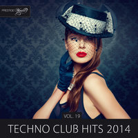 Techno Club Hits 2014, Vol. 19 — Alter Breed