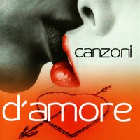 Canzoni D'Amore — Various Artists - Azzurra Music