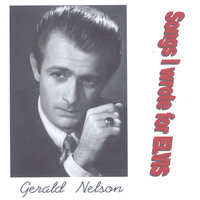 Songs I Wrote for Elvis — Gerald Nelson