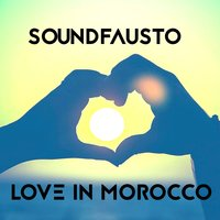 Love in Morocco — Soundfausto