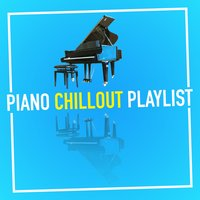 Piano Chillout Playlist — сборник