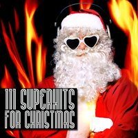 111 Superhits for Christmas — сборник