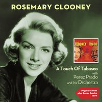A Touch of Tabasco — Rosemary Clooney, Perez Prado and his Orchestra, Джордж Гершвин