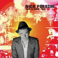 This Is What I Got - EP — Nick Porsche