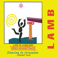 "Dancing In Jerusalem ""Live"" — Lamb"