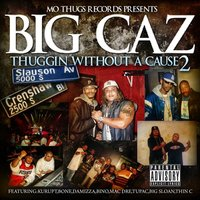 Big Caz: Thuggin Without A Cause 2 — сборник