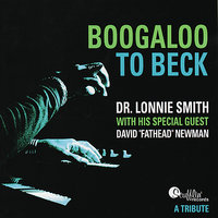Boogaloo To Beck - A Tribute — Lonnie Smith