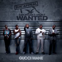 The Appeal: Georgia's Most Wanted — Gucci Mane