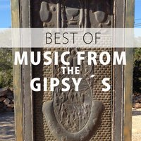 Best Of Music From The Gipsy´s — Tonino
