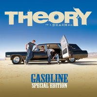 Gasoline — Theory Of A Deadman