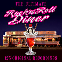 Rock 'n' Roll Diner - The Ultimate Collection — сборник