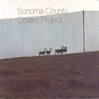 Sonoma County Covers Project — сборник