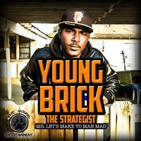 Let's Make Yo' Man Mad — Young Brick the Strategist