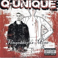 Vengeance Is Mine — Q-Unique
