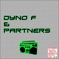 Dyno F. and Partners — Dyno F.