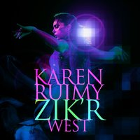 ZIK'R West — Youth, Karen Ruimy