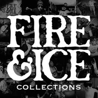 Collections — Fire & Ice