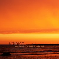 Waiting For The Sunshine — Kobist