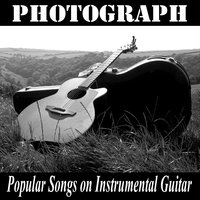 Photograph: Popular Songs on Instrumental Guitar — Ultimate Pop Hits, Guitar Dreamers
