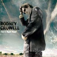 Fate's Right Hand — Rodney Crowell