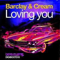 Loving You — Barclay & Cream