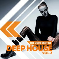 The Very Best of Deep House, Vol. 3 — сборник