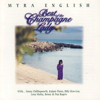 Best of the Champagne Lady — Myra English