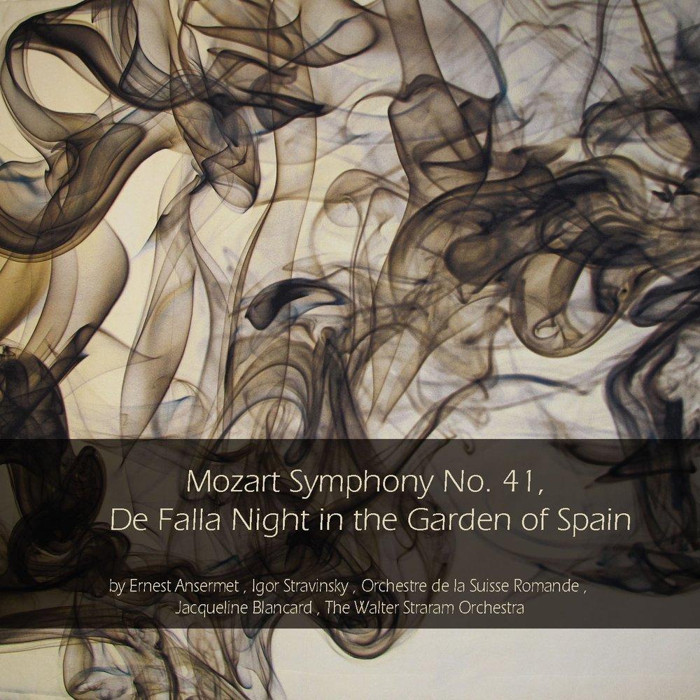 Mozart: Symphony No  41 - De Falla: Night in the Garden of