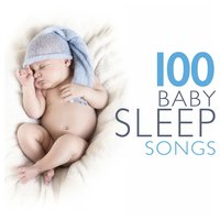 100 Baby Sleep Songs — All Night Sleeping Songs to Help You Relax, Musica para Bebes, All Night Sleeping Songs to Help You Relax|Musica para Bebes