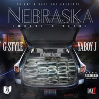 Nebraska (Where U Been) — G-Style
