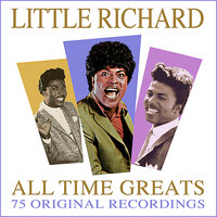 All Time Greats - 75 Original Recordings — Little Richard