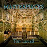 Masterpieces — Tim Lovell