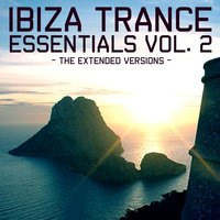 Ibiza Trance Essentials 2 - Extended Versions — сборник