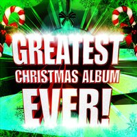 Greatest Christmas Album Ever! — сборник