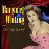 The Very Best Of — Margaret Whiting
