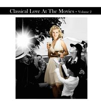 Classical Love at The Movies Volume 2 — сборник
