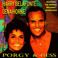 Porgy & Bess — Harry Belafonte & Robert Corman's Orchestra, Harry Belafonte & Lena Horne